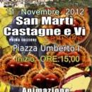 """B&B Italy MARCHE la casa tra gli ulivi consiglia: """"San Martì Castagne e Vì"""" Monte San Pietrangeli Domenica 11 novembre 2012 5.00 fino a 21.00"""